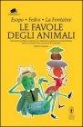 Le Favole degli Animali Esopo Fedro Jean de La Fontaine