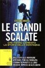 Le Grandi Scalate - Libro di Stefano Ardito
