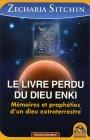 Le Livre Perdu du Dieu Enki Zecharia Sitchin