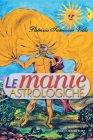 Le Manie Astrologiche (eBook) Patrizia Tamiozzo Villa