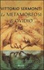 Le Metamorfosi di Ovidio - Vittorio Sermonti