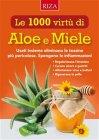 Le 1000 Virtù di Aloe e Miele - eBook Istituto Riza di Medicina Psicosomatica