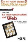 Le Nuove Professioni del Web (eBook) Giulio Xhaet