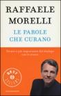 Le Parole Che Curano Raffaele Morelli