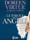 Le Parole degli Angeli (eBook) Doreen Virtue, Grant Virtue