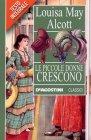 Le Piccole Donne Crescono - Louisa May Alcott