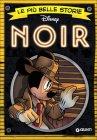Le Più Belle Storie Noir - Walt Disney