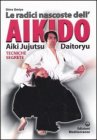 Le Radici Nascoste dell'Aikido