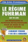 Le Régime Fuhrman Joel Fuhrman