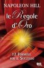 Le Regole d'Oro (eBook) Napoleon Hill