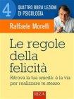 Le Regole della Felicità - eBook Raffaele Morelli