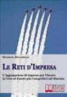 Le Reti d'Impresa (eBook) Daniele Dacchille