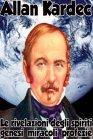 Le Rivelazioni degli Spiriti: Genesi, Miracoli, Profezie - eBook Allan Kardec