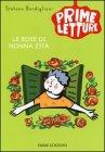 Le Rose di Nonna Zita Stefano Bordiglioni