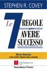 Le Sette Regole Per Avere Successo - eBook Stephen R. Covey
