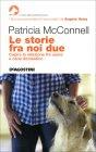 Le Storie Fra Noi Due Patricia McConnell