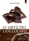 Le Virt� del Cioccolato (eBook) Franck Senninger