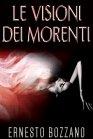 Le Visioni dei Morenti - eBook Ernesto Bozzano