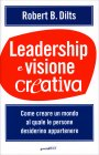 Leadership e Visione Creativa Robert B. Dilts