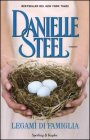 Legami di Famiglia - Danielle Steel