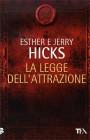 La Legge dell'Attrazione di Esther e Jerry Hicks