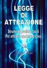Legge di Attrazione (eBook) Giusj Moro