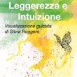 Leggerezza e Intuizione Audio Mp3 Silvia Roggero