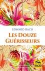 Les Douze Guérisseurs Edward Bach