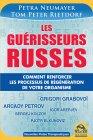 Les Guérisseurs Russes (eBook) Petra Neumayer, Tom Peter Rietdorf