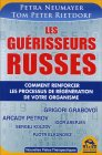 Les Guérisseurs Russes Petra Neumayer, Tom Peter Rietdorf