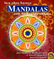 Les Plus Beaux Mandala pour Toutes les Saisons – Nouvelle Édition