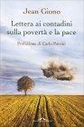 Lettera ai Contadini sulla Povert� e la Pace Jean Giono