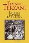 Lettere Contro la Guerra (eBook) Tiziano Terzani