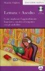 Lettura + Ascolto - Con CD Mp3 Incluso Maurizio Falghera