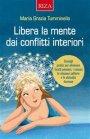 Libera la Mente dai Conflitti Interiori eBook