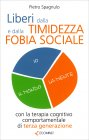 Liberi dalla Timidezza e dalla Fobia Sociale
