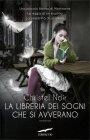 La Libreria dei Sogni che si Avverano Christel Noir
