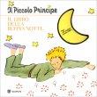 Il Piccolo Principe - Il Libro della Buonanotte Bompiani