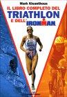 Il Libro Completo del Triathlon e dell'Ironman