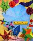 Il Libro degli Origami Chiara Edizioni