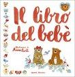 Il Libro del Bebè - Libro di Anna Curti