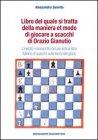 Libro del Quale Si Tratta della Maniera et Modo di Giocare a Scacchi di Orazio Gianutio Alessandro Sanvito