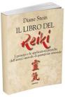 Il Libro del Reiki Diane Stein