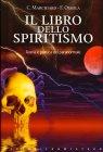 Il Libro dello Spiritismo Franco Ossola Claudio Marchiaro (Guy O' Wen)