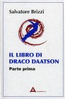 Il Libro di Draco Daatson - Parte Prima Salvatore Brizzi