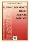 Il Libro dei Morti degli Antichi Egiziani G. Kolpaktchy Donato Piantanida
