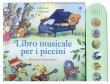 Libro Musicale per i Piccini Fiona Watt, Elisa Squillace