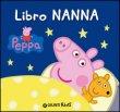 Libro Nanna. Peppa Pig - Silvia D'Achille