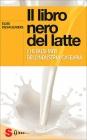 Il Libro Nero del Latte Elise Desaulniers