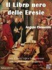 Libro Nero delle Eresie (eBook) Angelo Clemente